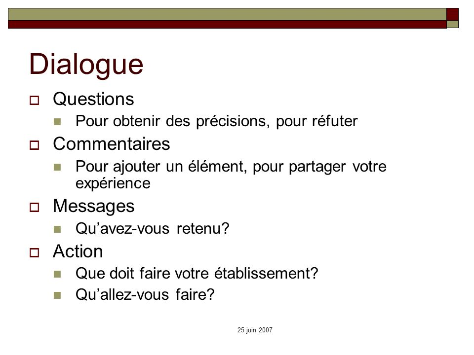 Dialogue Questions Commentaires Messages Action