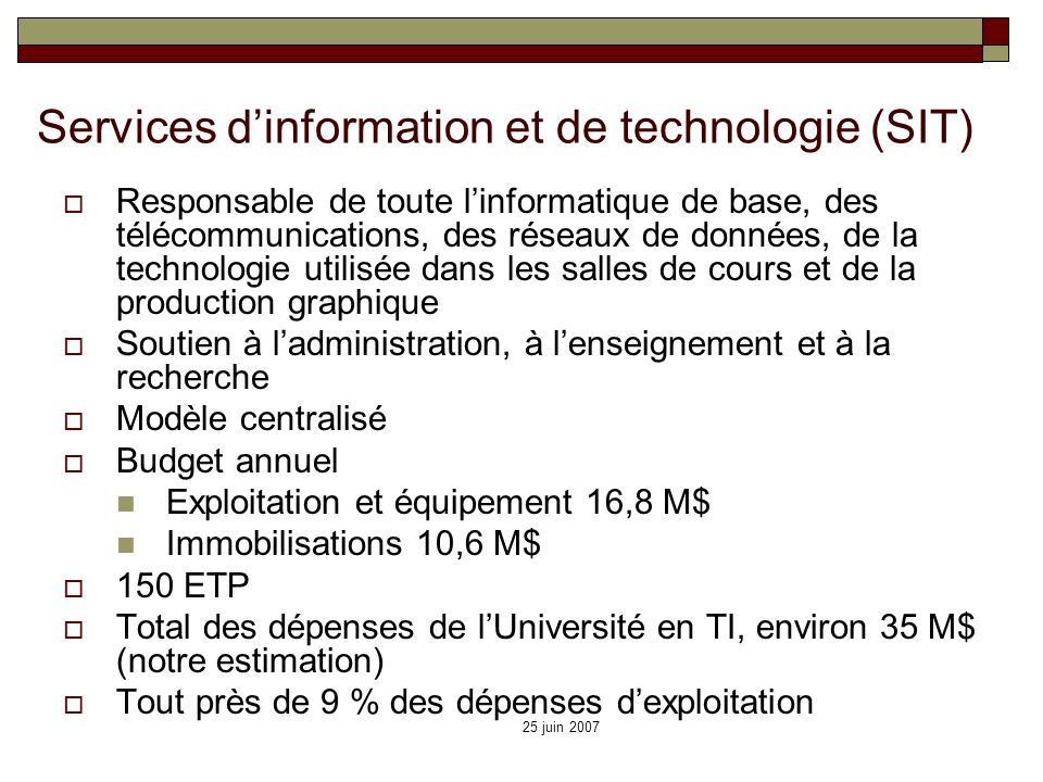Services d'information et de technologie (SIT)