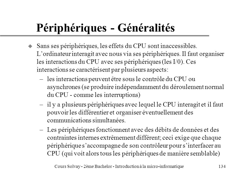 Périphériques - Généralités