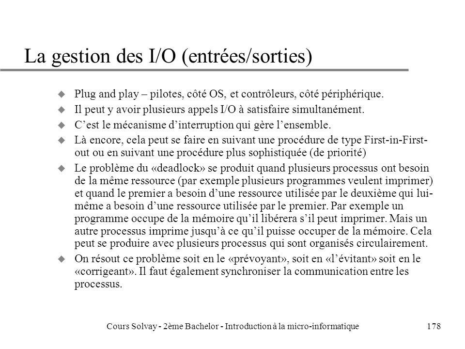 La gestion des I/O (entrées/sorties)