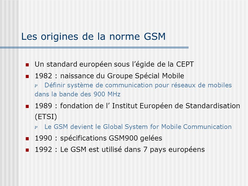 Les origines de la norme GSM