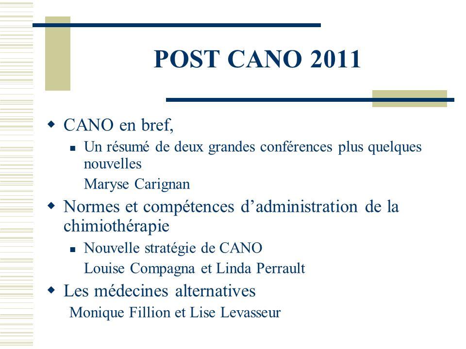 POST CANO 2011 CANO en bref, Un résumé de deux grandes conférences plus quelques nouvelles. Maryse Carignan.