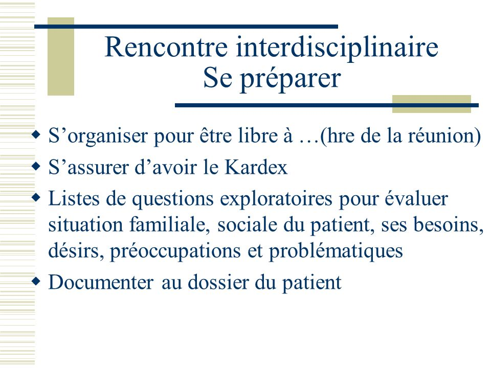Rencontre interdisciplinaire Se préparer