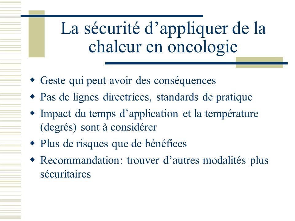 La sécurité d'appliquer de la chaleur en oncologie