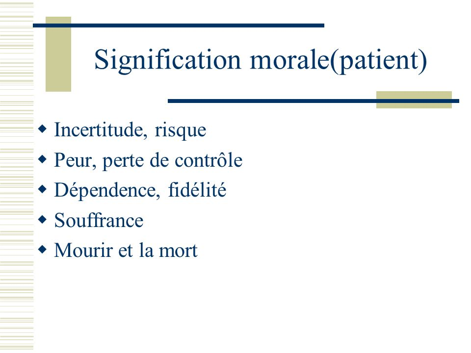 Signification morale(patient)