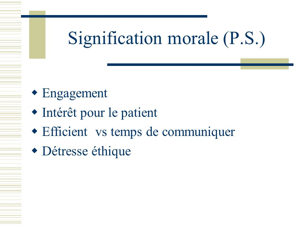 Signification morale (P.S.)