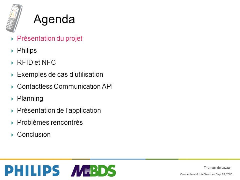 Agenda Présentation du projet Philips RFID et NFC