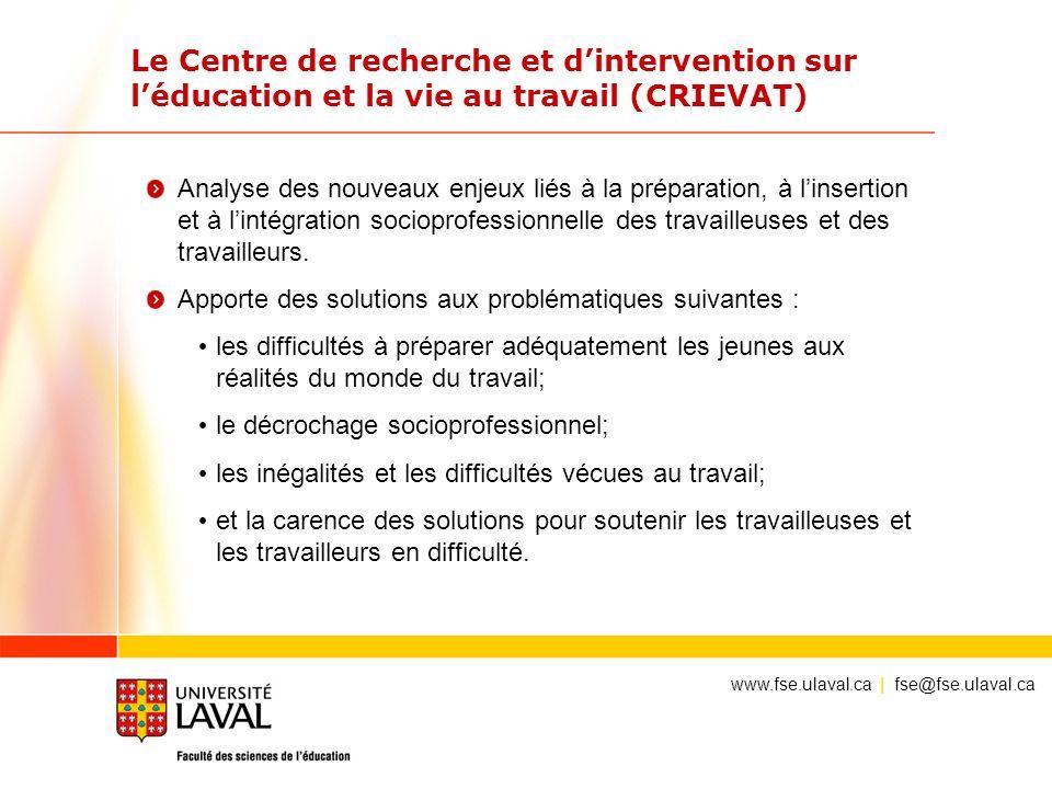 Le Centre de recherche et d'intervention sur l'éducation et la vie au travail (CRIEVAT)
