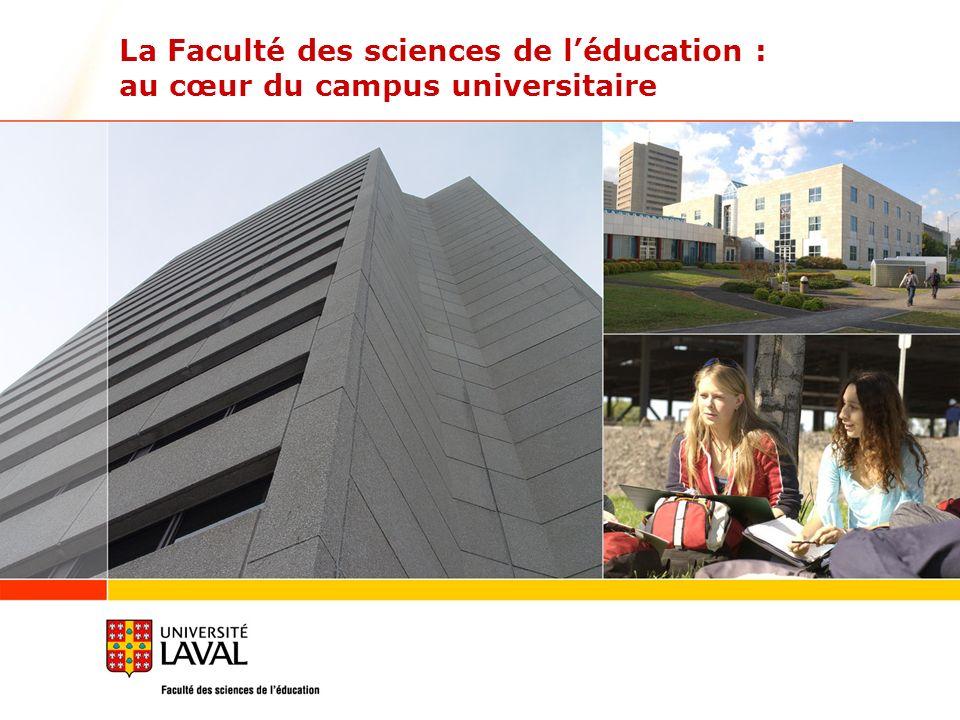 La Faculté des sciences de l'éducation : au cœur du campus universitaire