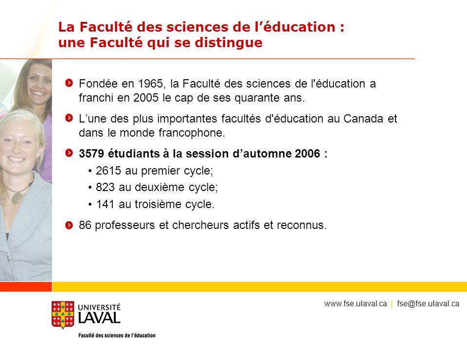 La Faculté des sciences de l'éducation : une Faculté qui se distingue