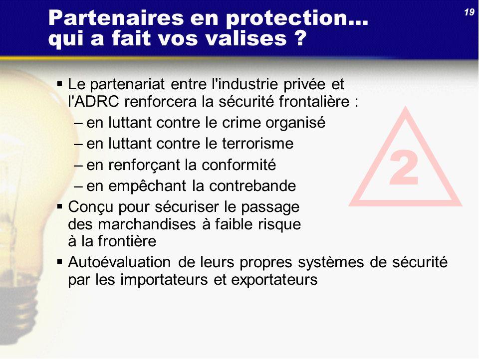 Partenaires en protection... qui a fait vos valises