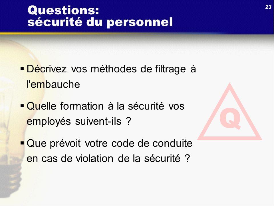 Questions: sécurité du personnel