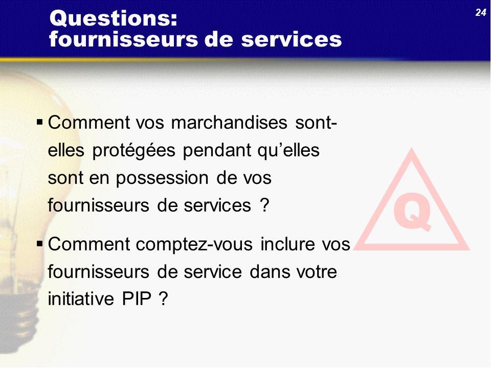 Questions: fournisseurs de services