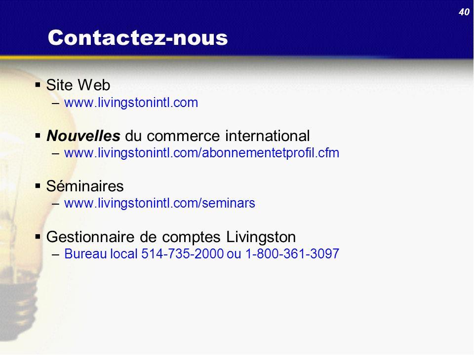 Contactez-nous Site Web Nouvelles du commerce international Séminaires