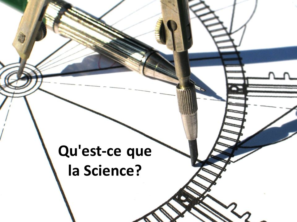 Qu est-ce que la Science