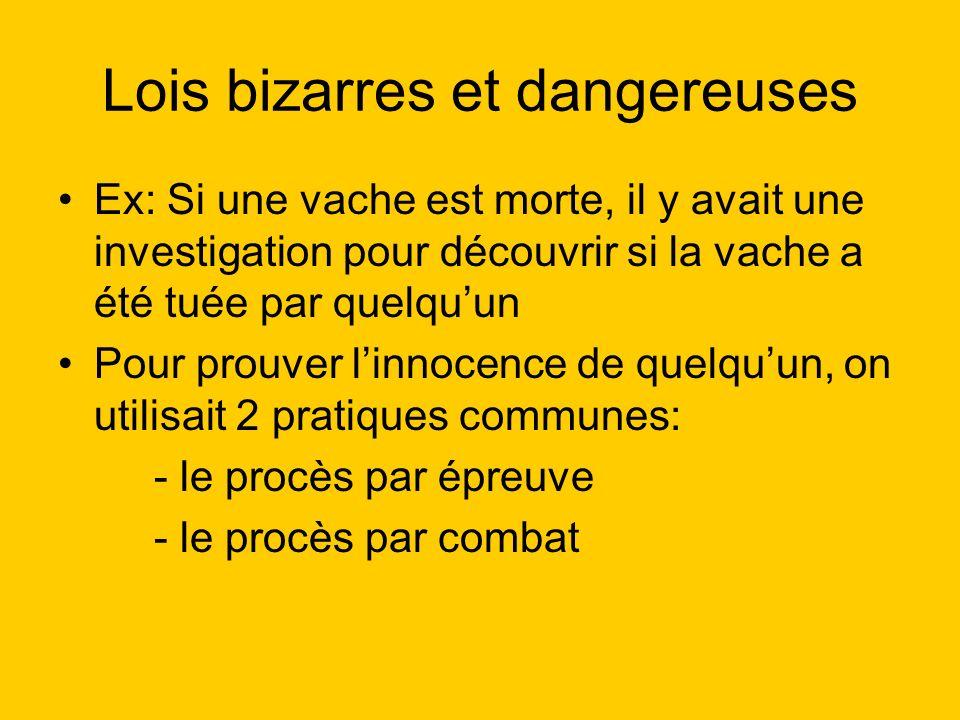Lois bizarres et dangereuses