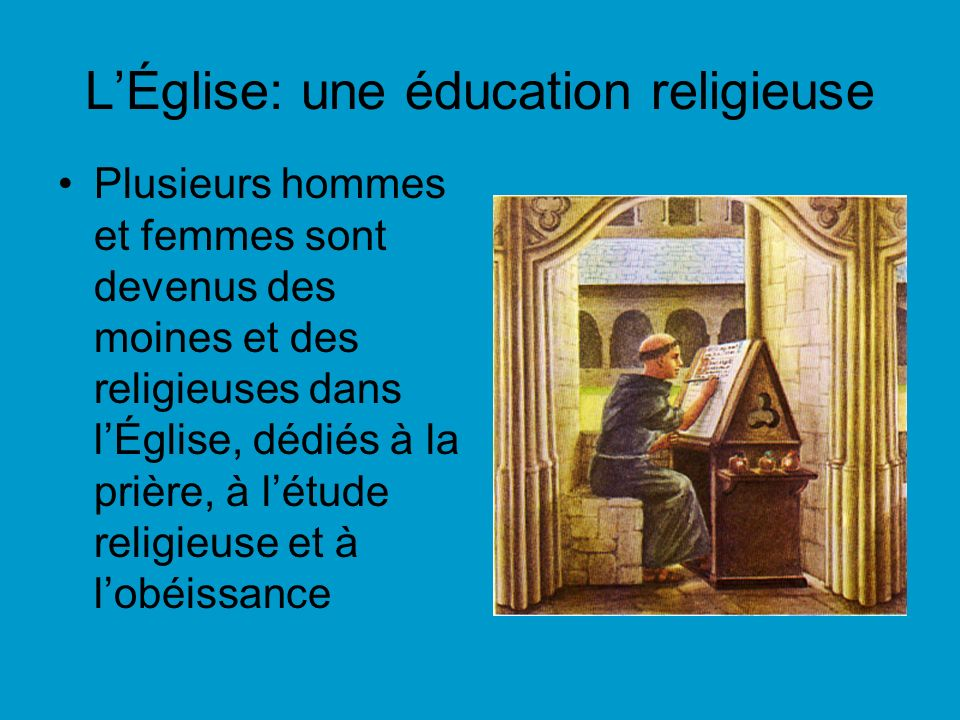 L'Église: une éducation religieuse