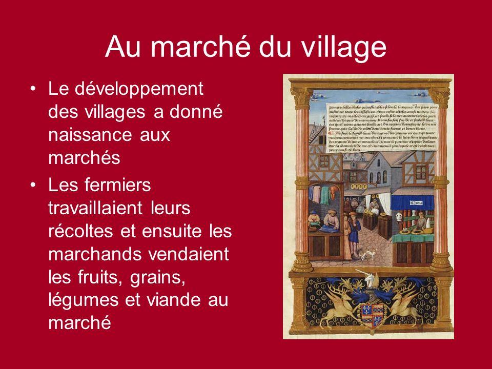 Au marché du village Le développement des villages a donné naissance aux marchés.
