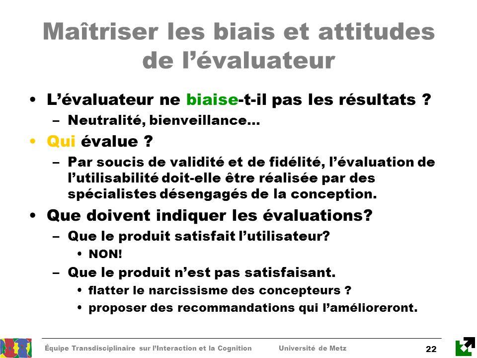Maîtriser les biais et attitudes de l'évaluateur