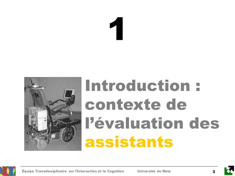 1 Introduction : contexte de l'évaluation des assistants