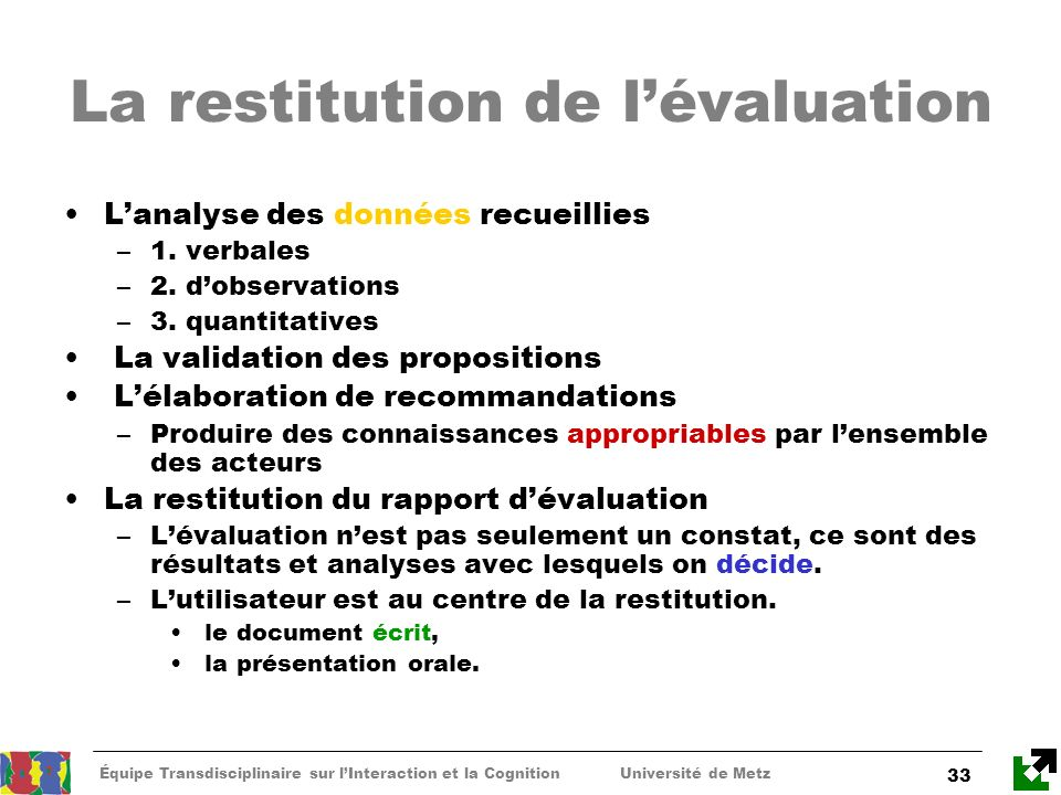 La restitution de l'évaluation