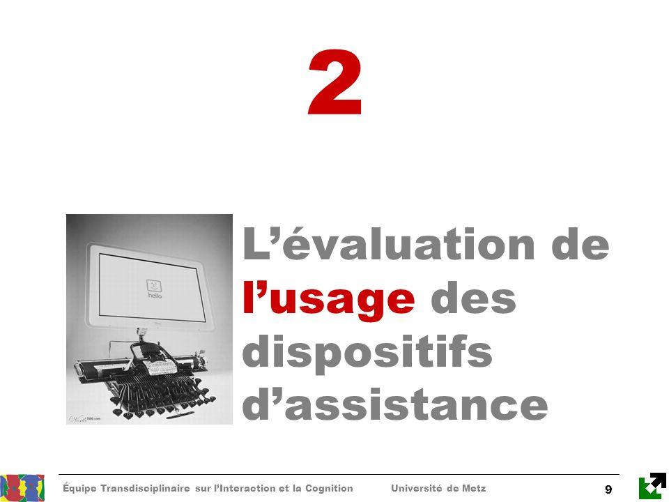 2 L'évaluation de l'usage des dispositifs d'assistance