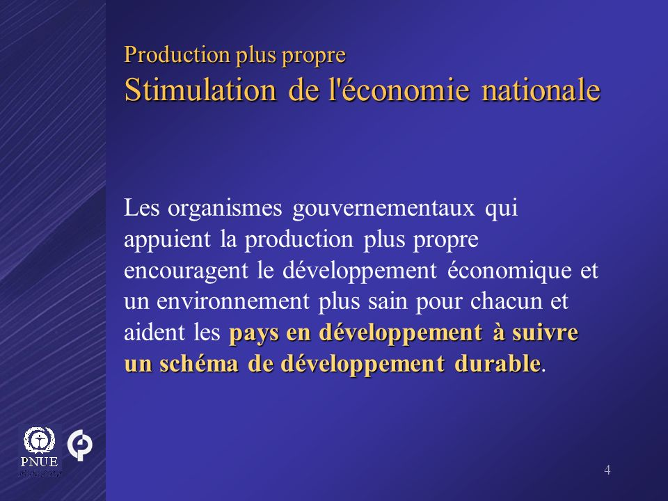 Production plus propre Stimulation de l économie nationale