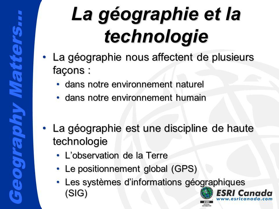 La géographie et la technologie