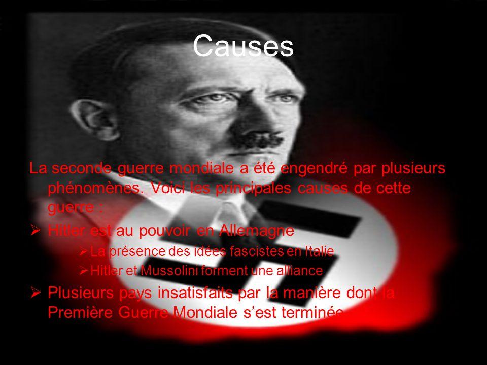 Causes La seconde guerre mondiale a été engendré par plusieurs phénomènes. Voici les principales causes de cette guerre :