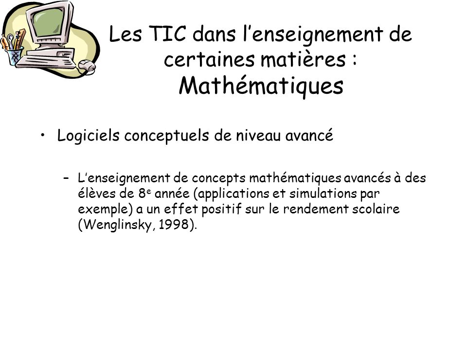 Les TIC dans l'enseignement de certaines matières : Mathématiques