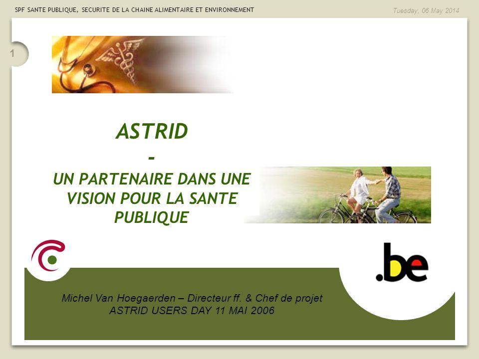 ASTRID - UN PARTENAIRE DANS UNE VISION POUR LA SANTE PUBLIQUE