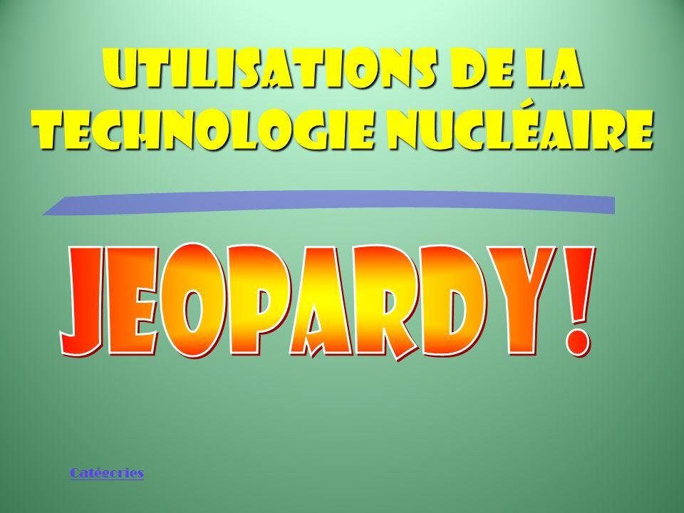 Utilisations de la technologie nucléaire