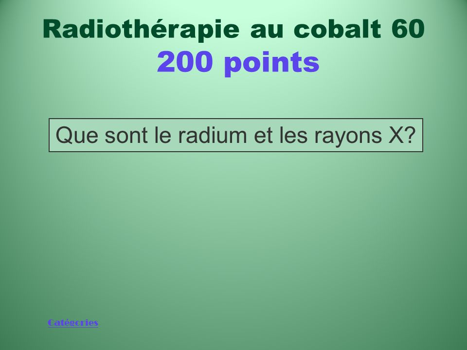 Radiothérapie au cobalt 60 200 points