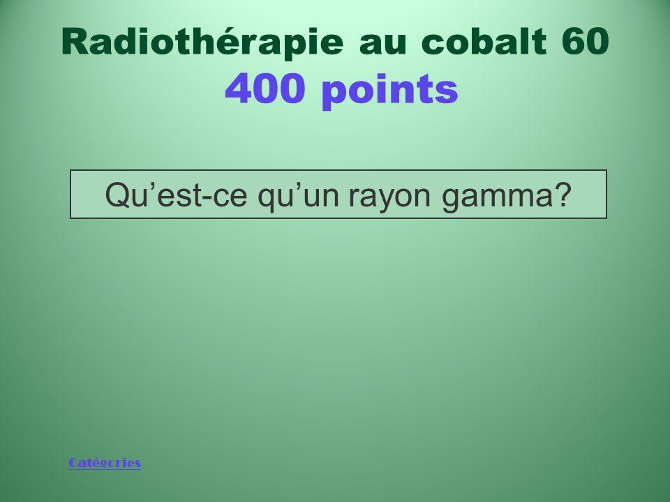 Radiothérapie au cobalt 60 400 points