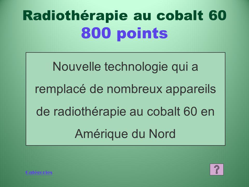 Radiothérapie au cobalt 60 800 points