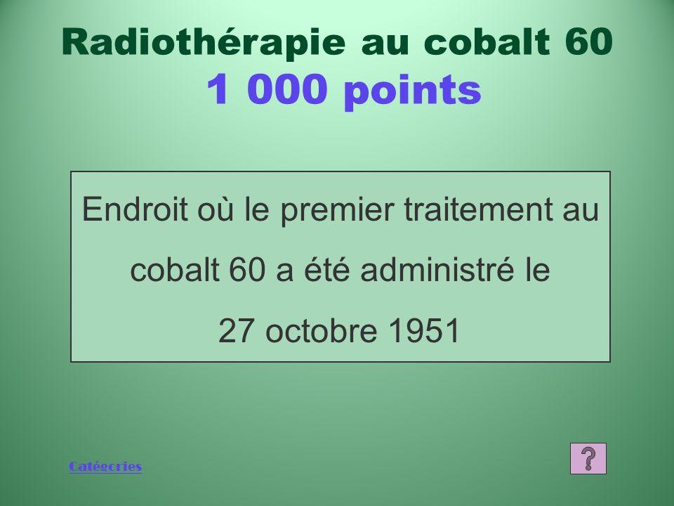 Radiothérapie au cobalt 60 1 000 points