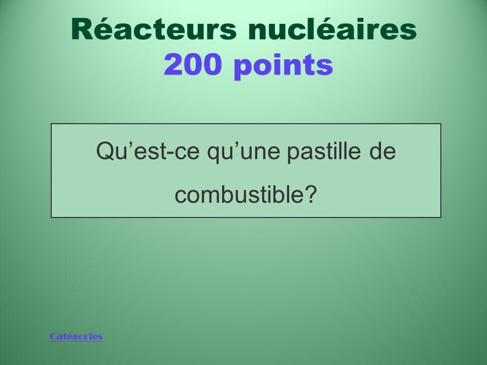 Réacteurs nucléaires 200 points