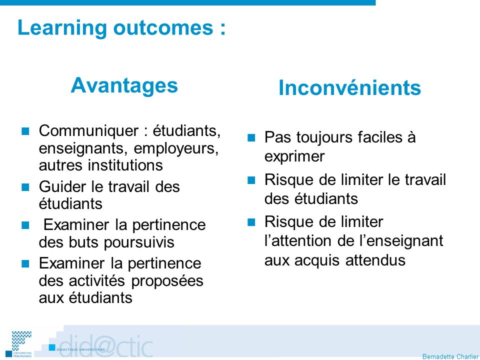 Learning outcomes : Avantages Inconvénients