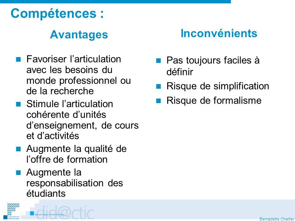 Compétences : Inconvénients Avantages Pas toujours faciles à définir