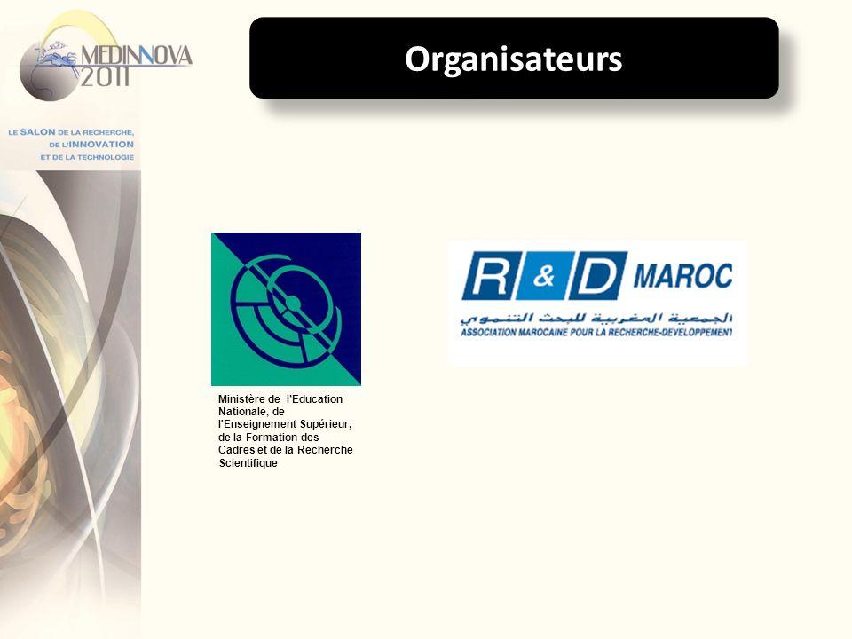Organisateurs Ministère de l'Education Nationale, de l Enseignement Supérieur, de la Formation des Cadres et de la Recherche Scientifique.