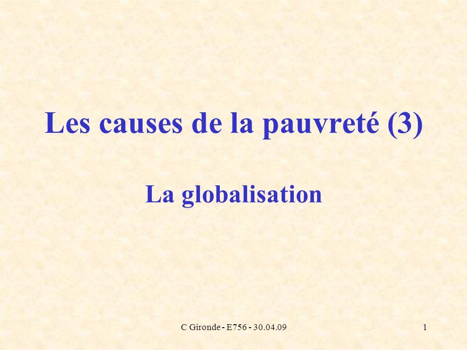 Les causes de la pauvreté (3) La globalisation