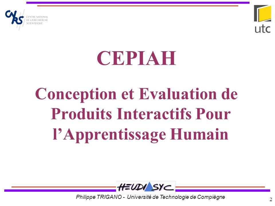 Titre CEPIAH Conception et Evaluation de Produits Interactifs Pour l'Apprentissage Humain