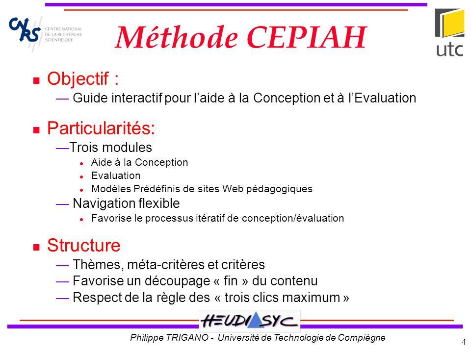 Méthode CEPIAH Objectif : Particularités: Structure