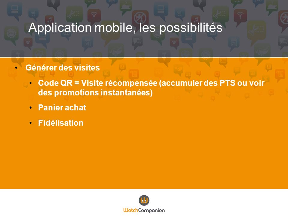 Application mobile, les possibilités