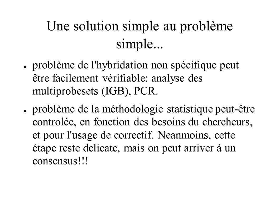 Une solution simple au problème simple...