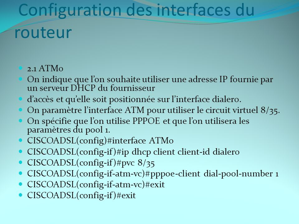 Configuration des interfaces du routeur