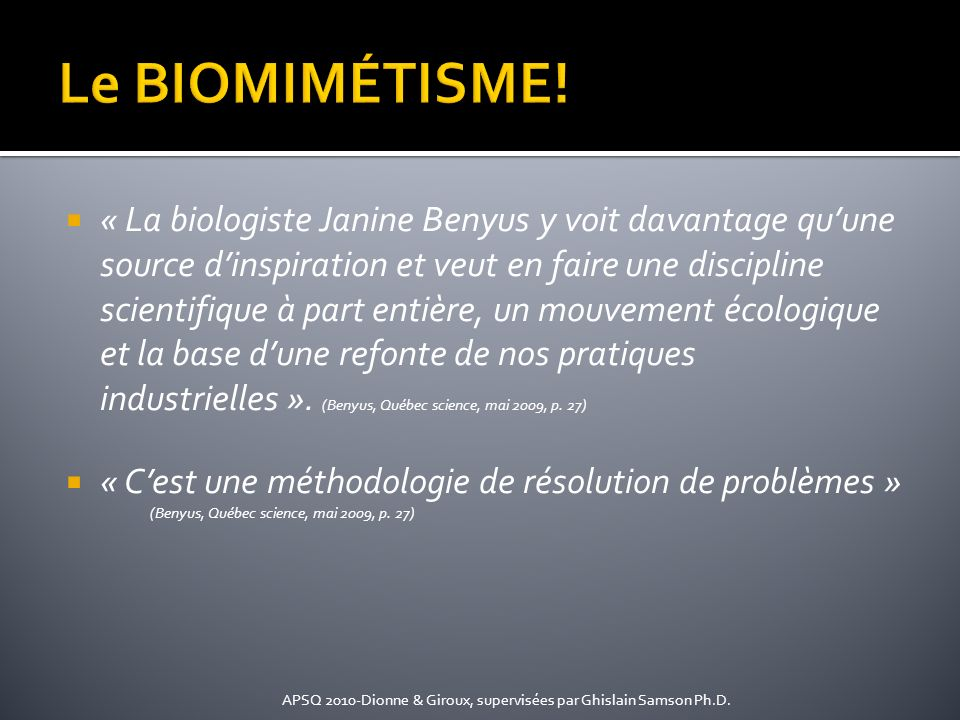 Le BIOMIMÉTISME!