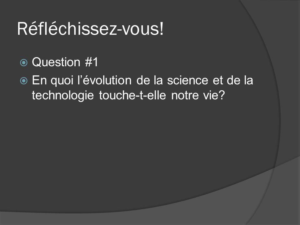 Réfléchissez-vous! Question #1