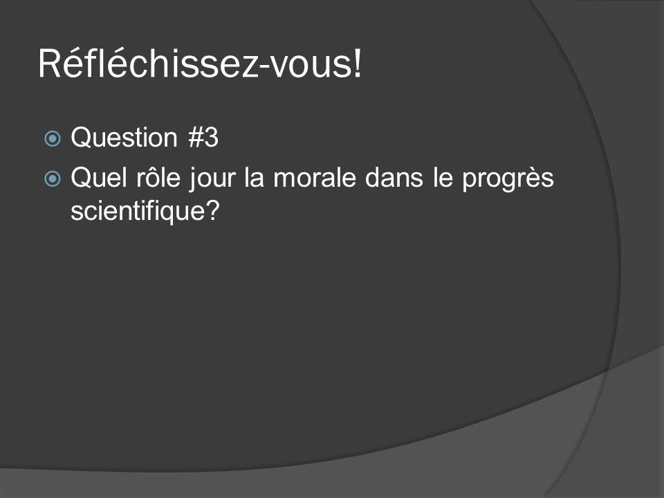 Réfléchissez-vous! Question #3