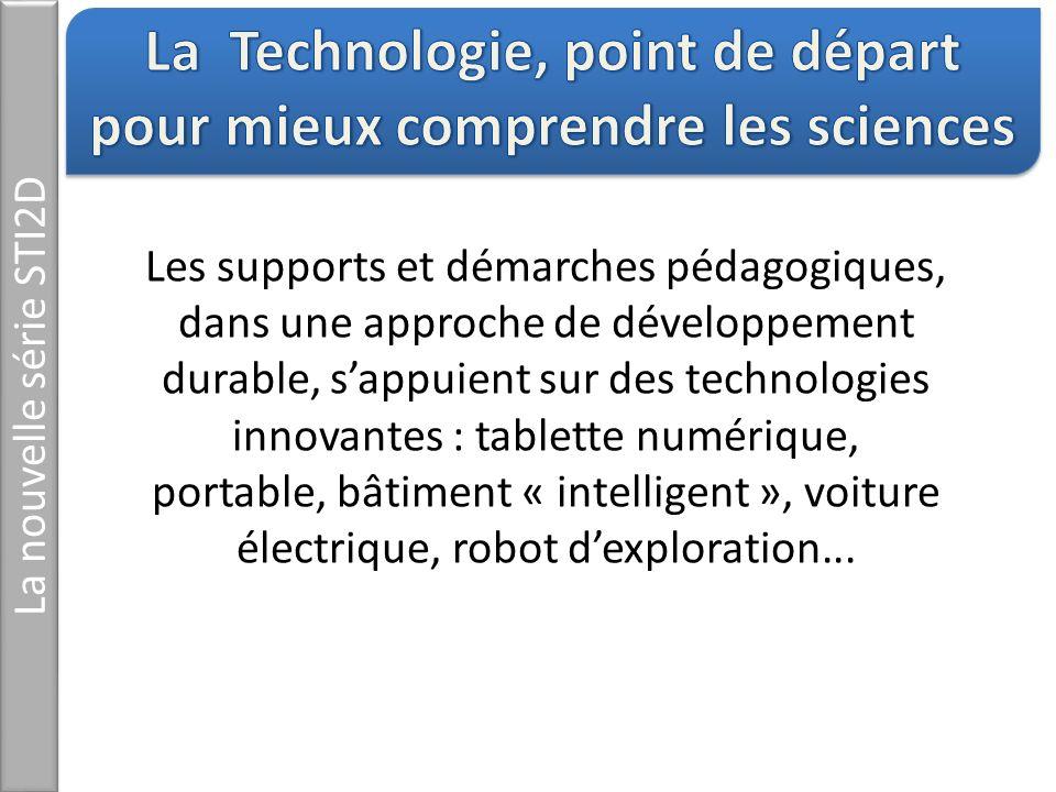 La Technologie, point de départ pour mieux comprendre les sciences